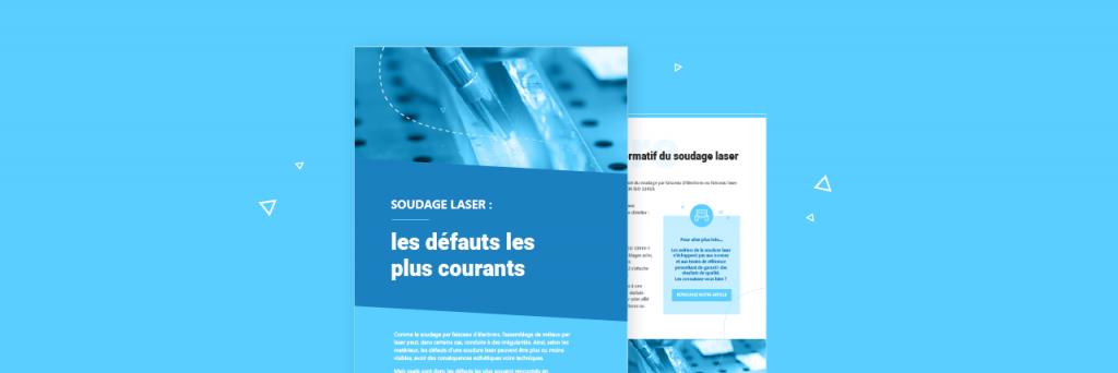 Les défauts de la soudure laser : le livre blanc