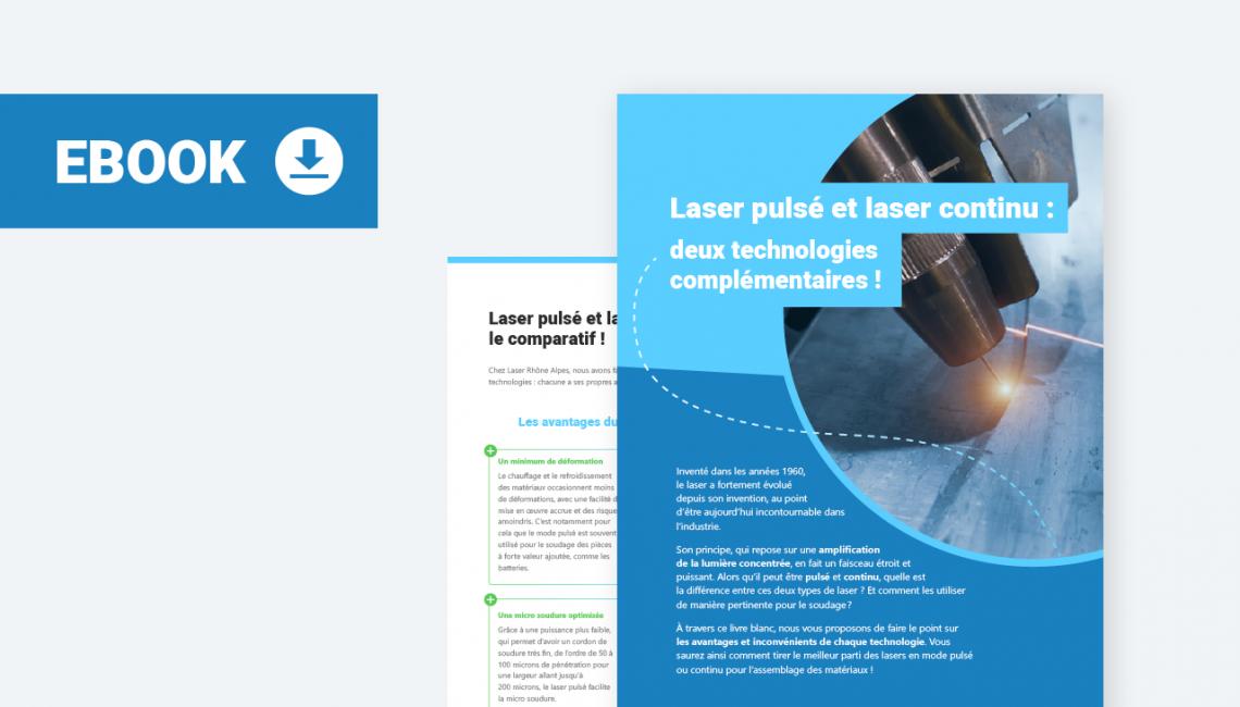 Livre blanc - Laser pulsé et laser continu : deux technologies comparées